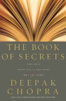 http://shogunfitness.weebly.com/uploads/6/0/9/3/609327/deepak_chopra_-_book_of_secrets.pdf